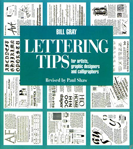 9780393730050: Lettering Tips: For Artists, Graphic Designers, and Calligraphers