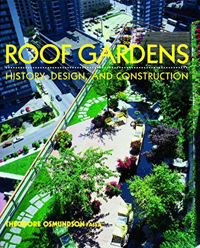 9780393730128: Roof Gardens: History, Design, and Construction (Norton Books for Architects & Designers)