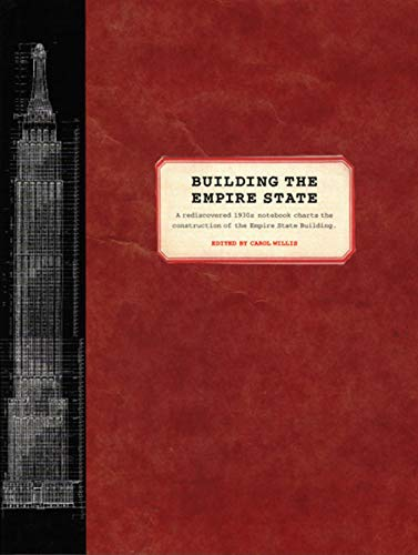 9780393730302: Building the Empire State (Norton Books for Architects & Designers)