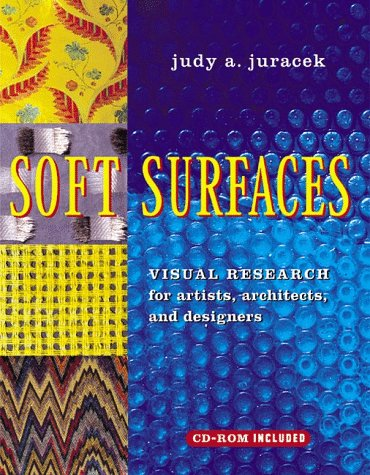 9780393730333: Soft Surfaces: Visual Research for Artists, Architects, and Designers (Surfaces Series)