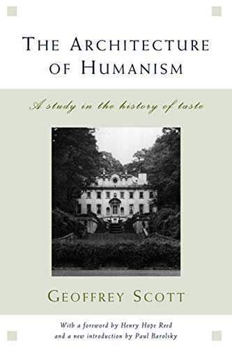 9780393730357: The Architecture of Humanism: A Study in the History of Taste