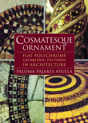 COSMATESQUE ORNAMENT : Flat Polychrome Geometric Patterns in Architecture