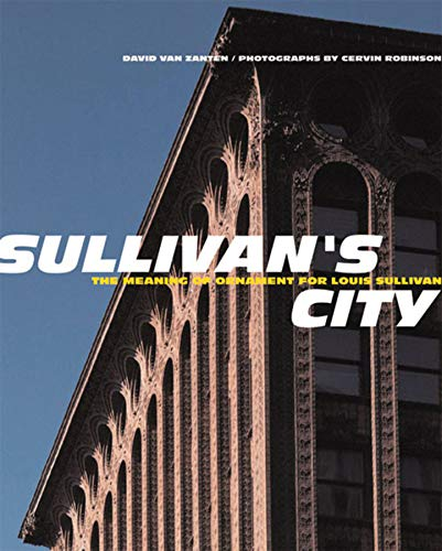 Sullivan's City: The Meaning of Ornament for Louis Sullivan