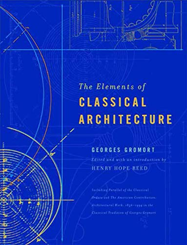 9780393730517: The Elements of Classical Architecture (Classical America Series in Art and Architecture)