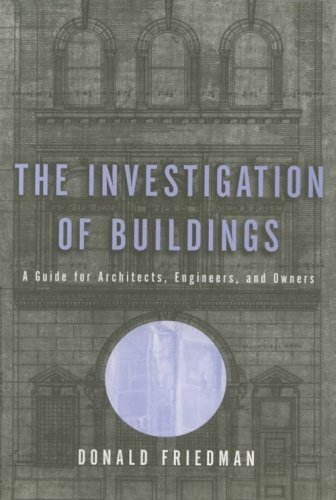 9780393730548: The Investigation of Buildings: A Guide for Architects, Engineers, and Owners (Norton Professional Books (Hardcover))