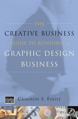 9780393730777: The Creative Business Guide to Running a Graphic Design Business