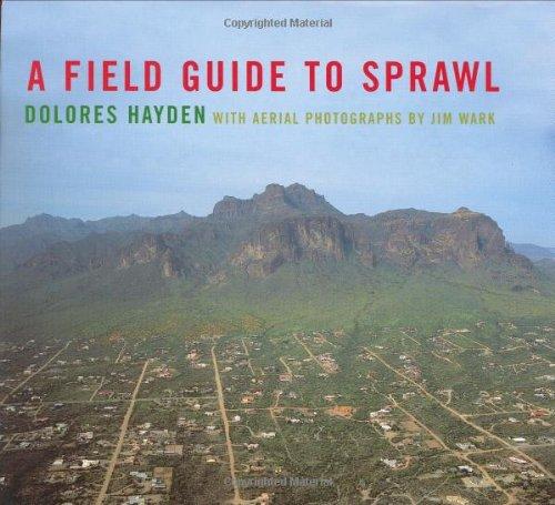 9780393731255: A Field Guide to Sprawl
