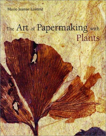 9780393731354: Art of Papermaking with Plants