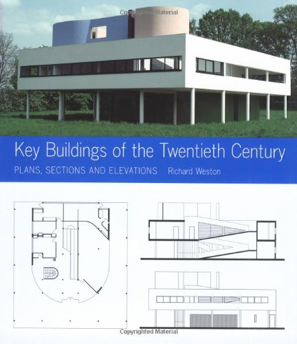 9780393731453: Key Buildings of the Twentieth Century: Plans, Sections and Elevations (Key Architecture Series) by Richard Weston (2004-10-17)