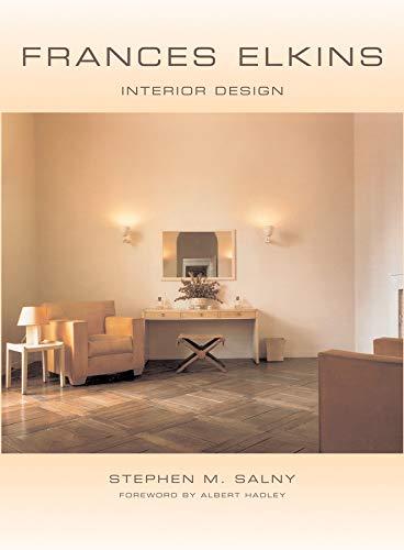 Frances Elkins: Interior Design: Salny, Stephen M.;Hadley, Albert;Elkins, Frances