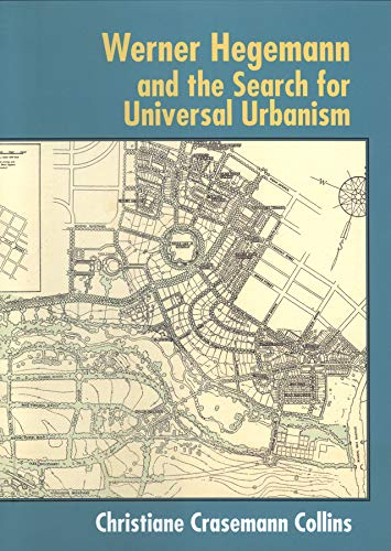 9780393731569: Werner Hegemann and the Search for Universal Urbanism