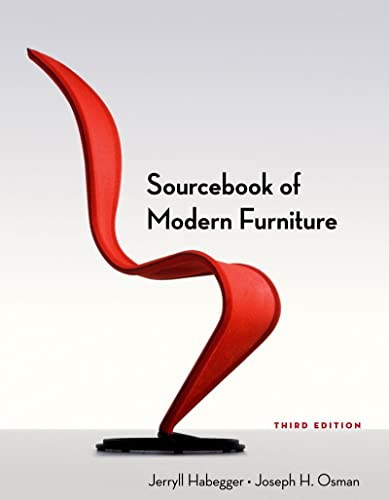 Sourcebook of Modern Furniture (Third Edition): Habegger, Jerryll; Osman, Joseph H.