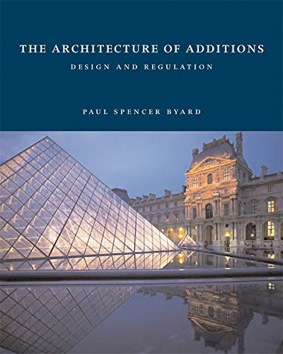 9780393731767: The Architecture of Additions: Design and Regulation