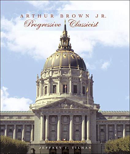 9780393731781: Arthur Brown Jr.: Progressive Classicist