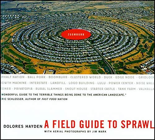 9780393731989: A Field Guide to Sprawl