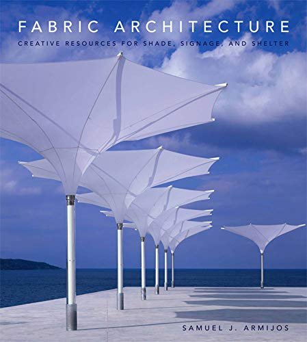 9780393732368: Fabric Architecture: Creative Resources for Shade, Signage, and Shelter