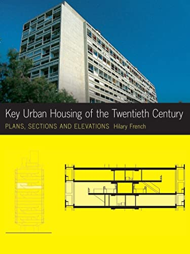 9780393732467: Key Urban Housing of the Twentieth Century: Plans, Sections and Elevations (Key Architecture Series)