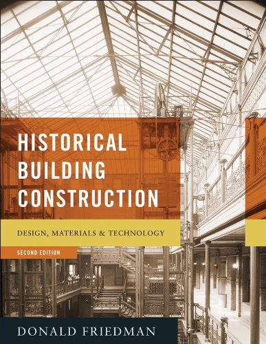 9780393732689: Historical Building Construction: Design, Materials, and Technology (Second Edition)