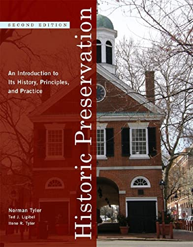 9780393732733: Historic Preservation: An Introduction to Its History, Principles, and Practice (Second Edition)