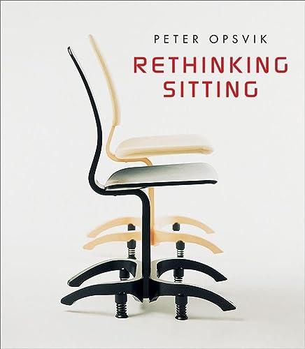 Rethinking Sitting: Opsvik, Peter