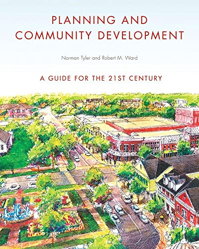 9780393732924: Planning and Community Development: A Guide for the 21st Century