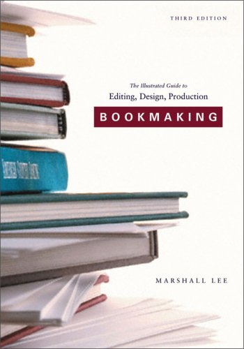 9780393732962: Bookmaking: Editing, Design, Production (Third Edition)
