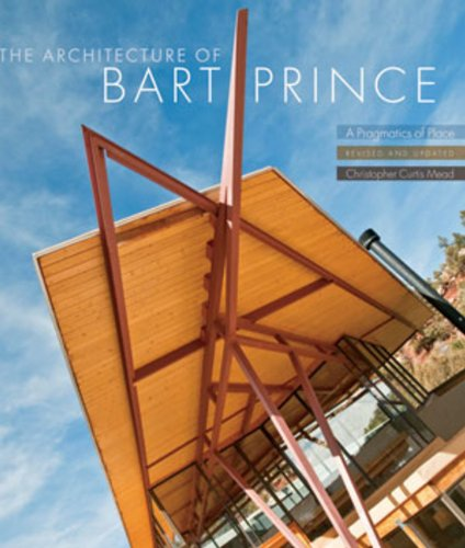 9780393733129: The Architecture of Bart Prince: A Pragmatics of Place (Revised and Updated)