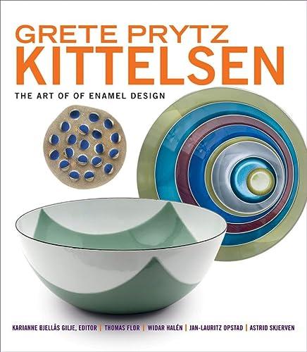 Grete Prytz Kittelsen: The Art of Enamel: Flor, Thomas, Contributor.Gilje,