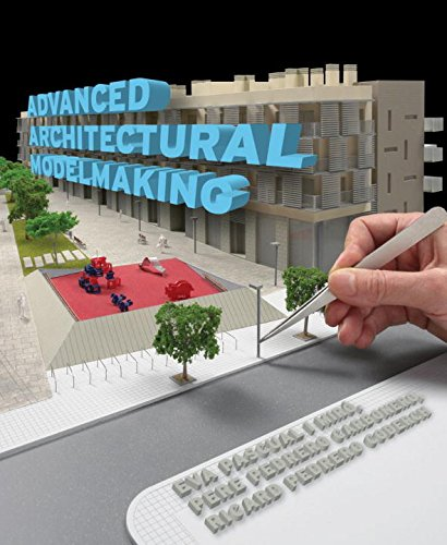 9780393733389: Advanced Architectural Modelmaking