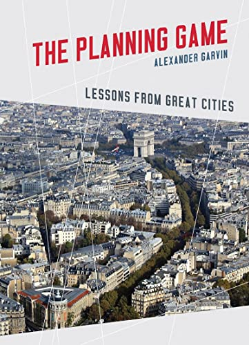 9780393733440: The Planning Game: Lessons from Great Cities