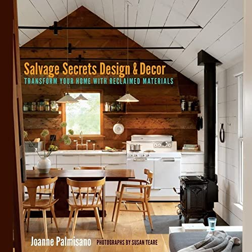 9780393733884: Salvage Secrets Design & Decor: Transform Your Home With Reclaimed Materials