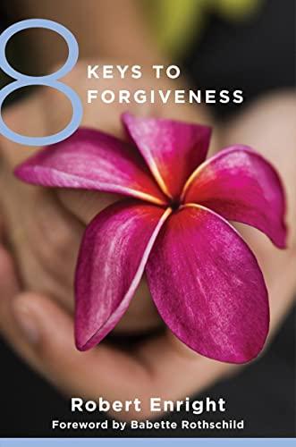 9780393734058: 8 Keys to Forgiveness (8 Keys to Mental Health)