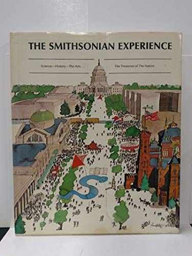 The Smithsonian Experience: Smithsonian Institution
