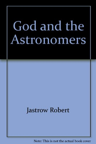 9780393850000: God and the Astronomers by Jastrow Robert