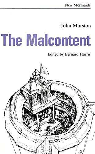 The Malcontent (New Mermaid Series) (9780393900224) by John Marston