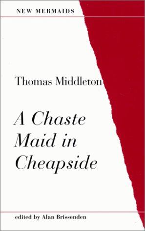 9780393900231: A Chaste Maid in Cheapside (New Mermaid Series)