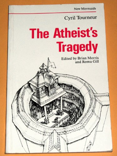 9780393900309: The Atheist's Tragedy (The New Mermaids)