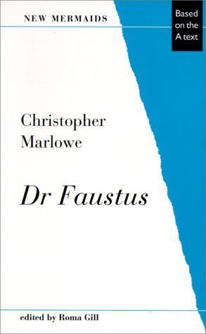 Dr. Faustus, Second Edition: Based on the: Christopher Marlowe, Roma