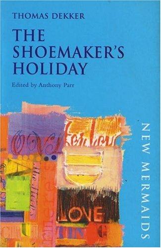 9780393900620: The Shoemaker's Holiday (New Mermaids)