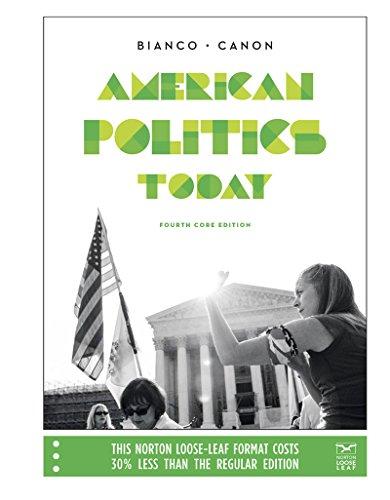 9780393906189: American Politics Today (Core Fourth Edition)