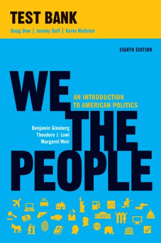 9780393911879: We the People: An Introduction to American Politics: Test Bank
