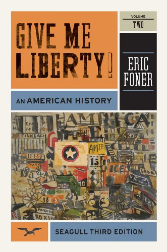9780393911916: Give Me Liberty!: An American History (Seagull Third Edition) (Vol. 2)