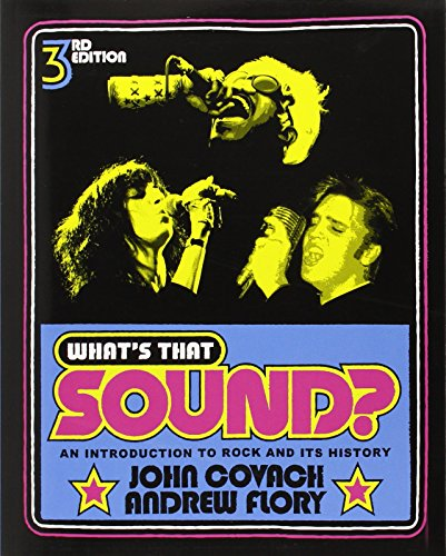 9780393912043: What's That Sound?: An Introduction to Rock and Its History