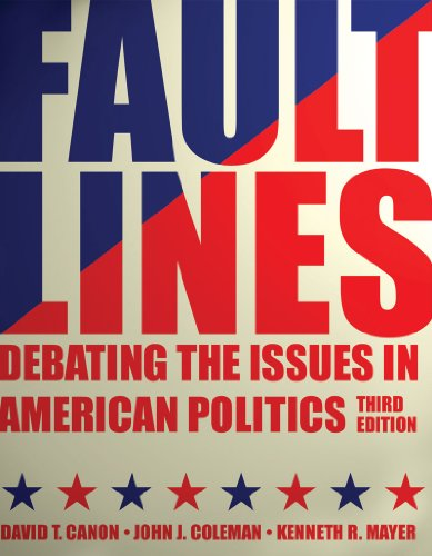 Faultlines: Debating the Issues in American Politics: Canon, David T.