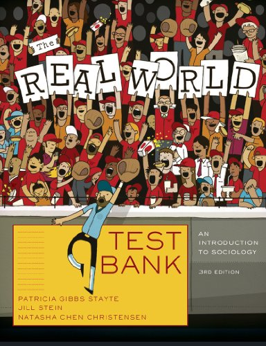 The real world: an introduction to sociology (third edition) at.
