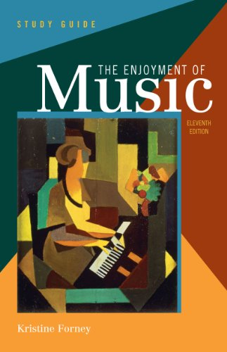 9780393912395: Study Guide: for The Enjoyment of Music: An Introduction to Perceptive Listening, Eleventh Edition