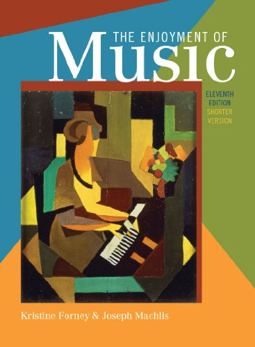 9780393912449: The Enjoyment of Music: An Introduction to Perceptive Listening (Shorter Eleventh Edition)