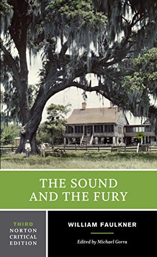the sound and the fury third edition norton 9780393912692 the sound and the fury third edition norton critical editions