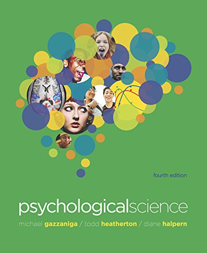 9780393912760: Psychological Science, 4th Edition