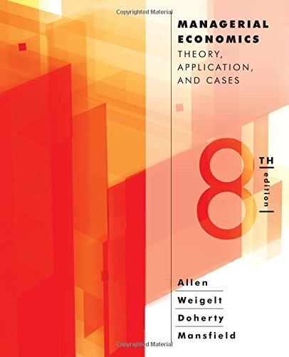 9780393912777: Managerial Economics: Theory, Applications, and Cases (Eighth Edition)